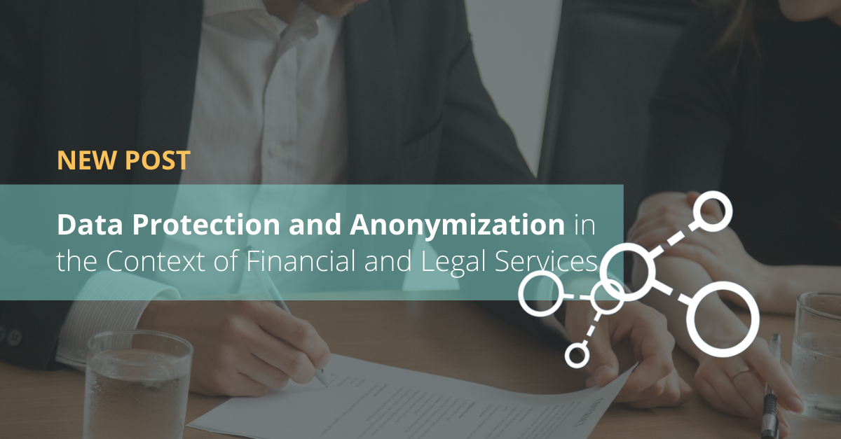 Data Protection and Anonymization in the Context of Financial and Legal Services