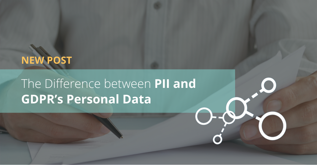 The Difference between PII and GDPR's Personal Data