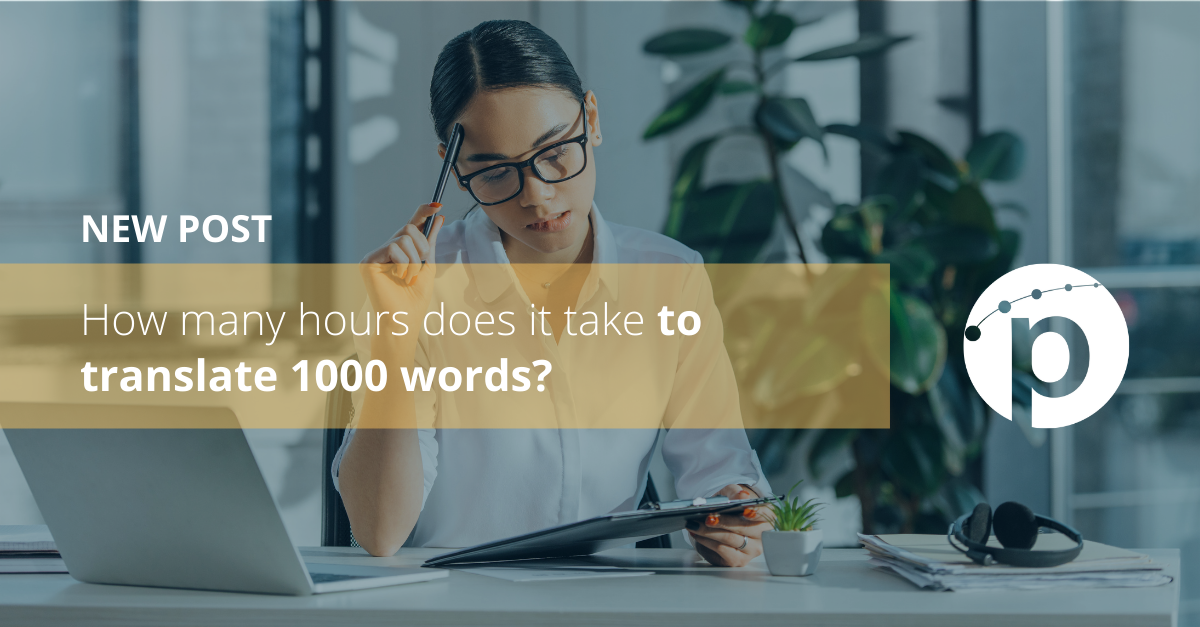 How many hours does it take to translate 1000 words?