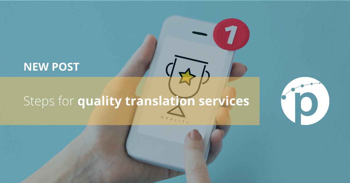 Steps for quality translation services